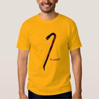 Trusty Crowbar Shirt