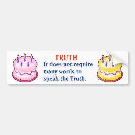TRUTH :  American Indian Words of Wisdom Bumper Sticker