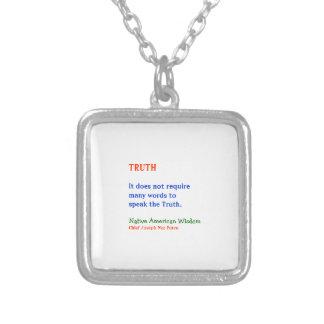 TRUTH :  American Indian Words of Wisdom Pendants