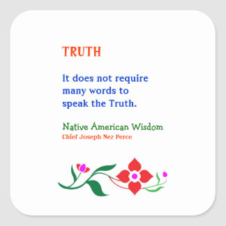 TRUTH :  American Indian Words of Wisdom Square Sticker