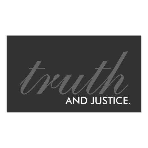 truth and justice. (color customizable) business card