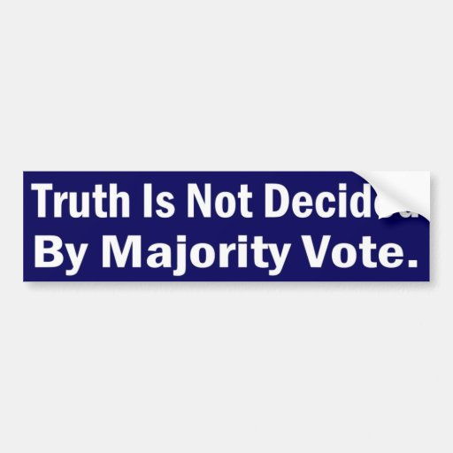 Truth decided bumper stickers