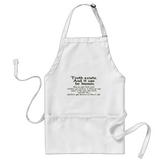 Truth Exists and it Can be known. Adult Apron