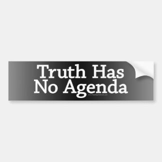 Truth has no Agenda Car Bumper Sticker