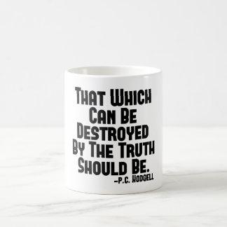 Truth Hurts Coffee Mug