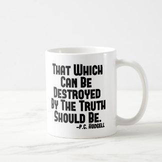 Truth Hurts Mugs