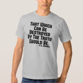 Truth Hurts Shirt