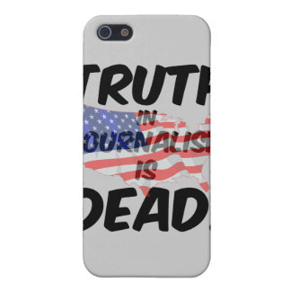 truth in journalism is dead iPhone 5 case