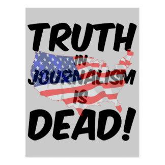 truth in journalism is dead postcard