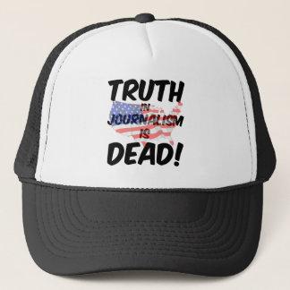 truth in journalism is dead trucker hat
