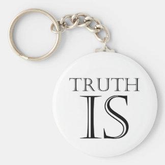 Truth Is Basic Round Button Keychain