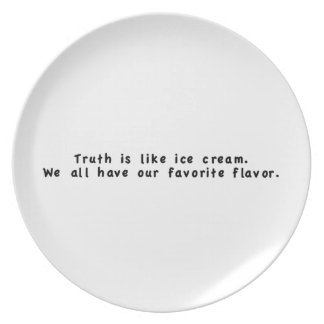 Truth is like Ice Cream Dinner Plates