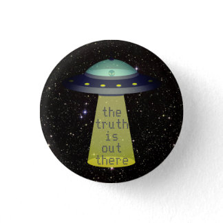 """Truth is out there"" Alien in UFO w tractor beam Button"