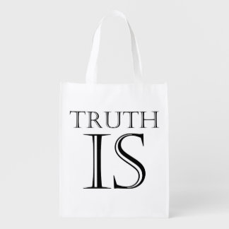 Truth Is Reusable Grocery Bags