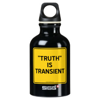 """""""TRUTH"""" IS TRANSIENT ALUMINUM WATER BOTTLE"""