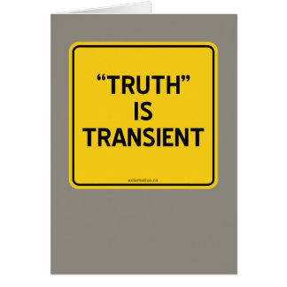 """""""TRUTH"""" IS TRANSIENT CARD"""