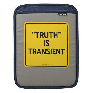 """""""TRUTH"""" IS TRANSIENT iPad SLEEVE"""