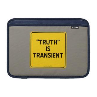 """""""TRUTH"""" IS TRANSIENT MacBook SLEEVE"""