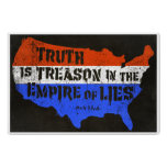 Truth Is Treason In The Empire Of Lies Posters