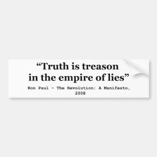 Truth is Treason in the Empire of Lies Ron Paul Bumper Sticker