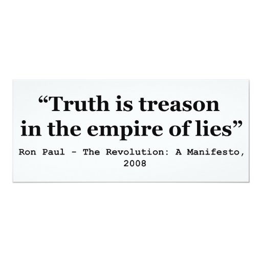 Truth is Treason in the Empire of Lies Ron Paul Personalized Announcements