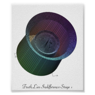 Truth Lies Indifference Stage 1 Poster