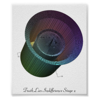 Truth Lies Indifference Stage 2 Print