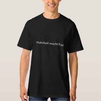 Truth makes free T-Shirt