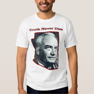 Truth Never Dies Tee Shirt