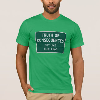 Truth Or Consequences, Road Marker, New Mexico, US T-Shirt