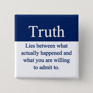 Truth Pinback Button