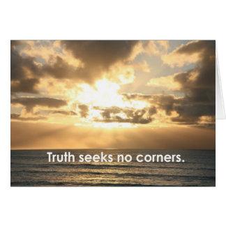 Truth seeks... greeting card
