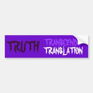 TRUTH TRANSCENDS BUMPER STICKER