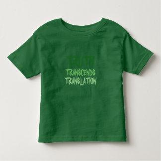 TRUTH TRANSCENDS GREEN TODDLER TSHIRT