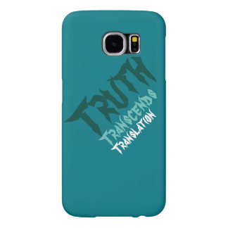 Truth Transcends Translation Green Samsung Six Samsung Galaxy S6 Case