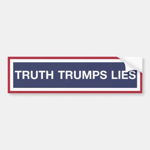 Truth Trumps Lies Bumper Sticker