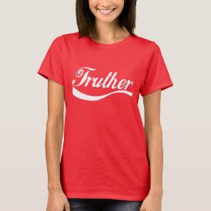 Truther dark tshirt