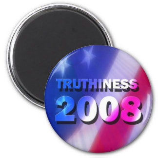 TRUTHINESS 2008 2 INCH ROUND MAGNET