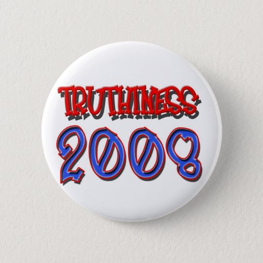 TRUTHINESS 2008 BUTTON