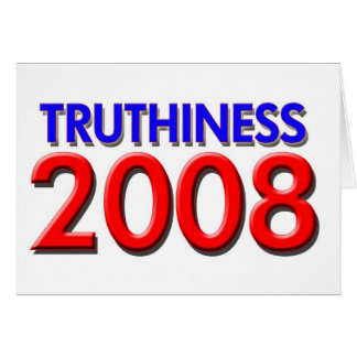 TRUTHINESS 2008 GREETING CARD