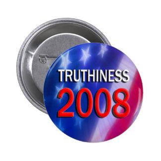 TRUTHINESS 2008 PIN REDONDO 5 CM
