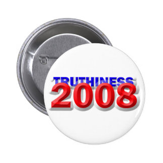 TRUTHINESS 2008 PINBACK BUTTON