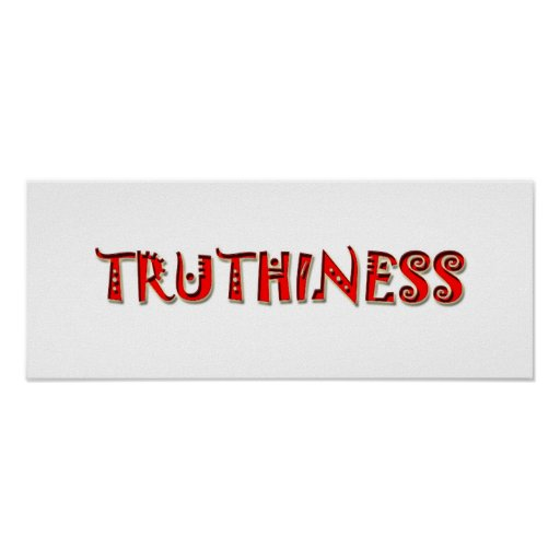 TRUTHINESS 2008 POSTERS