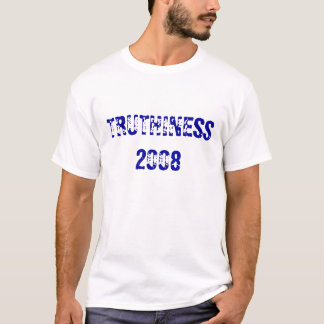 TRUTHINESS 2008 T-Shirt