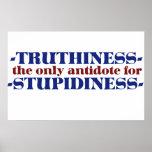 Truthiness el único antídoto para estúpido impresiones