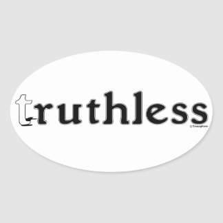 Truthless is ruthless sticker