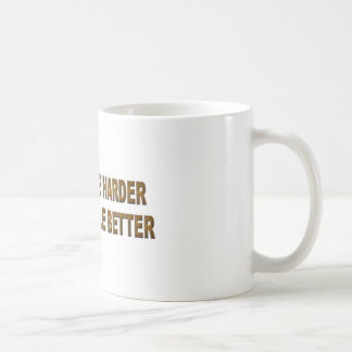 Try a little harder coffee mug
