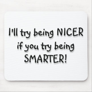 Try being Smarter! Mouse Pad