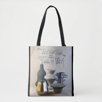 Try & Fail But Don't Fail to Try Stylish Pottery Tote Bag