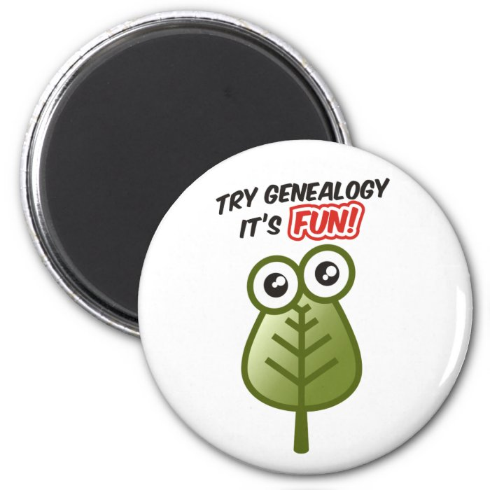 Try Genealogy 2 Inch Round Magnet